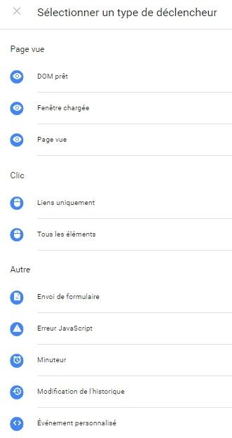 Liste des différents déclencheurs proposés par Google Tag Manager