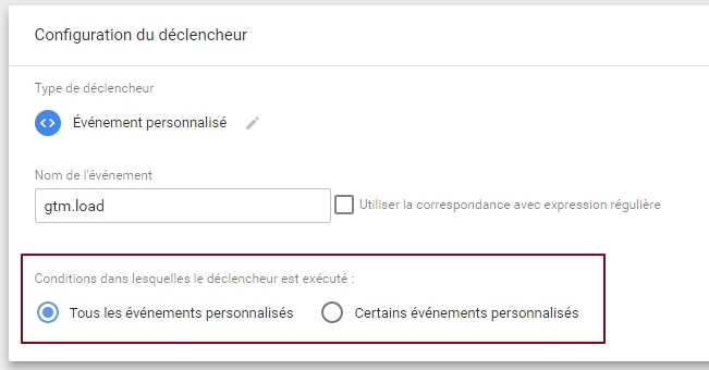 "Option ""condition de déclenchement du tag"" de Google Tag Manager"